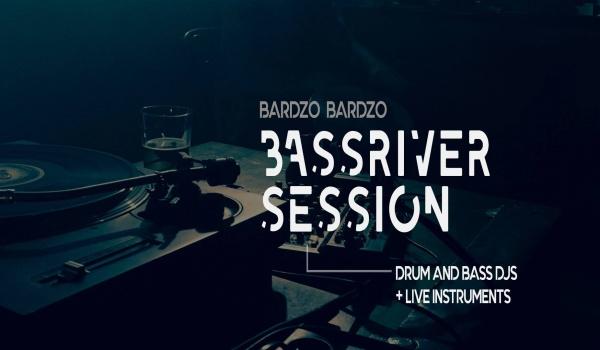 Going. | Bassriver session at BARdzo Bardzo - BARdzo bardzo