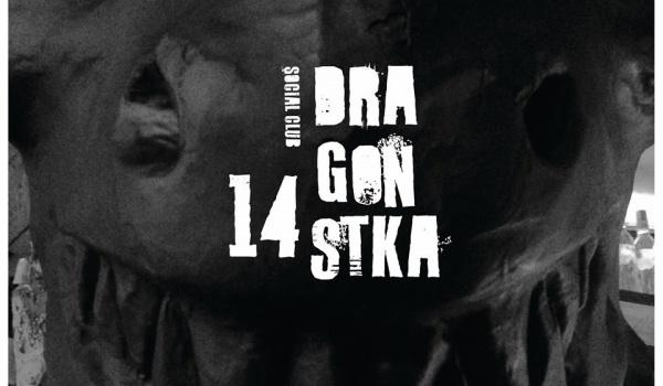 14 Urodziny Dragon Social Club Bilety Na Koncert Poznań