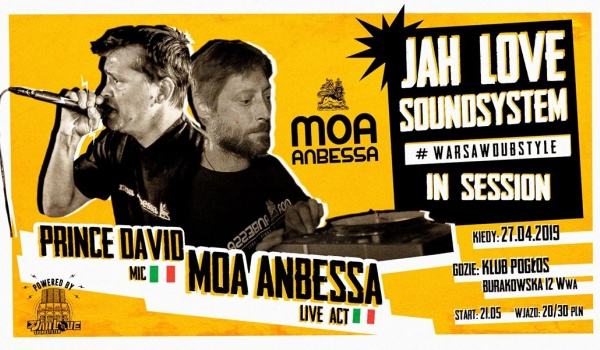 Going. | Jah Love Soundsystem in session feat. Moa Anbessa & Prince David - Pogłos