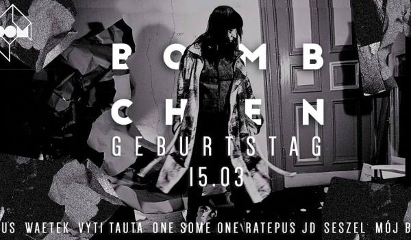 Going. | Bombchen Geburtstag - DOM Łódź