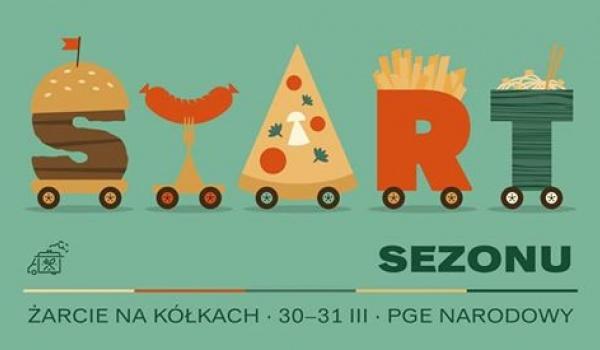 Going. | Żarcie Na Kółkach: Start Sezonu - PGE Narodowy