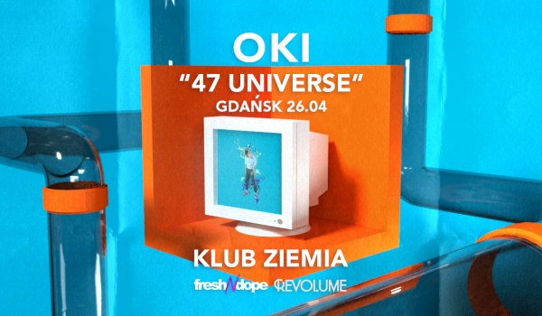 Going. | OKI - 47universe | Gdańsk | Fresh N Dope League - Ziemia