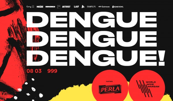 Going. | WWW 2019: Dengue Dengue Dengue! - 999