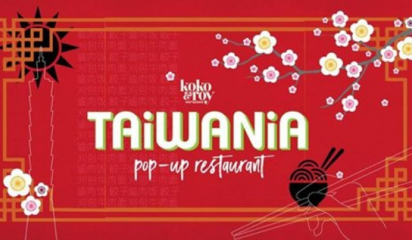 Going. | TAiWANiA: Tawianese Pop-Up Restaurant at Koko & Roy! - Koko & Roy Warsaw