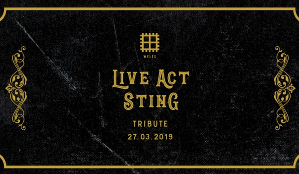 Going. | Weles Live Act: Sting - Weles