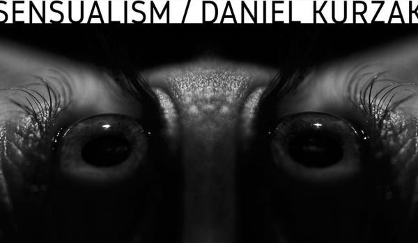 Going. | Sensualism - Daniel Kurzak - PERS