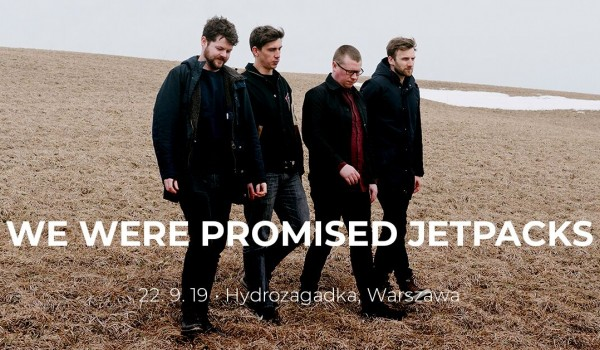 Going. | We Were Promised Jetpacks - Hydrozagadka