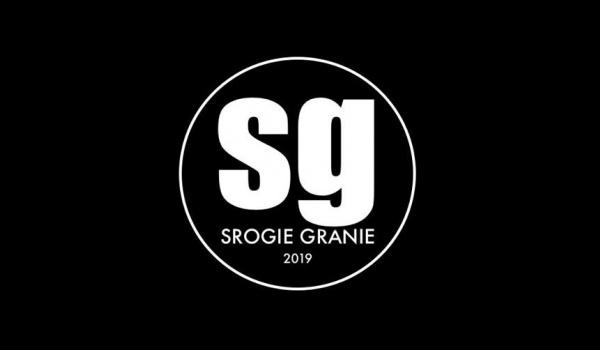 Going. | Srogie Granie 2019 - Underground Pub