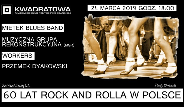 Going. | 60 lat rock and rolla w Polsce - AK PG Kwadratowa