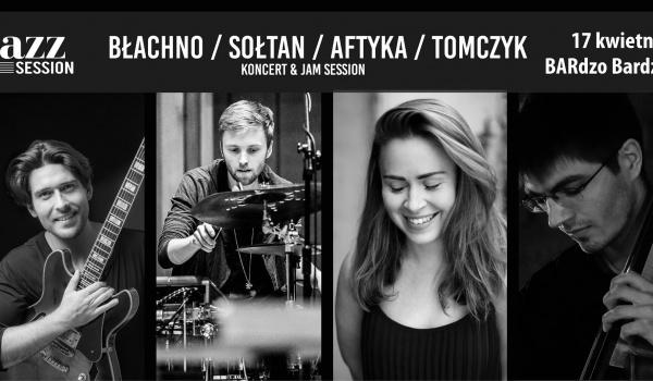 Going. | Jazz Session #46 Extra | Błachno / Sołtan / Aftyka / Tomczyk - BARdzo bardzo