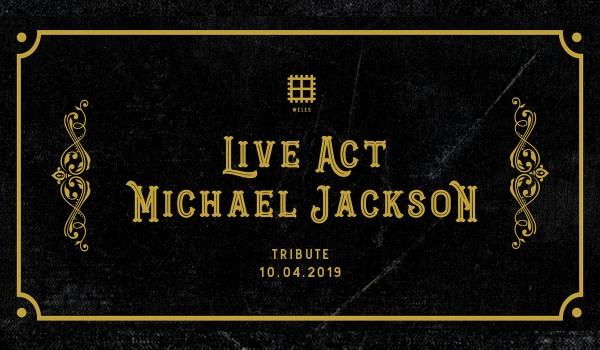 Going. | Weles Live Act: Michael Jackson - Weles