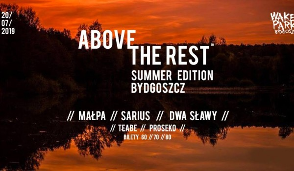 Going. | Above The Rest - Summer Edition [ODWOŁANY] - Wakepark