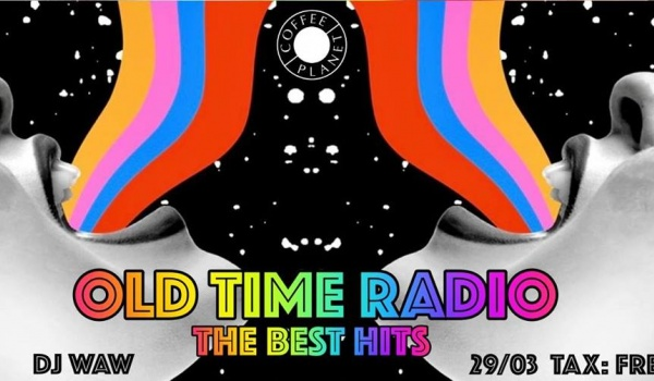 Going. | Old Time Radio: DJ Waw - CoffeePlanet Wrocław