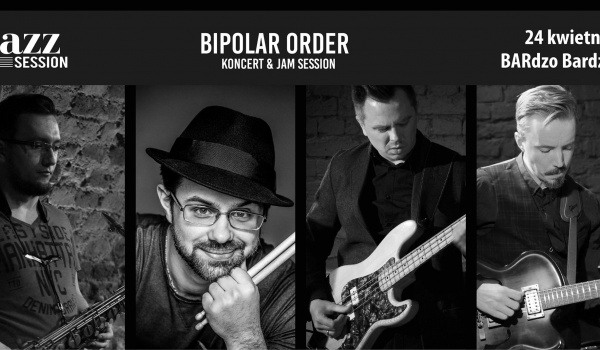 Going. | Jazz Session #46 Extra | Bipolar Order - BARdzo bardzo
