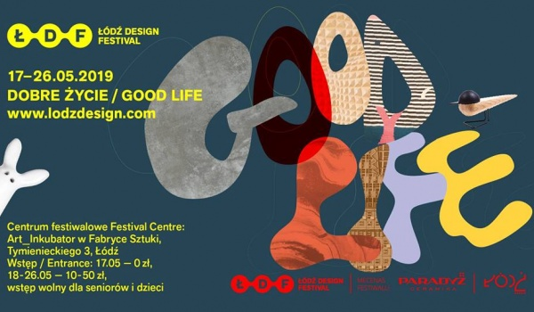 Going. | Łódź Design Festival 2019 - Centrum Festiwalowe Łódź Design Festival