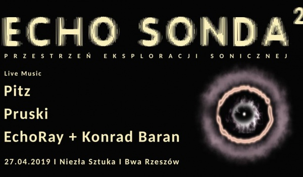 Going. | Echo Sonda 2 - Niezła Sztuka