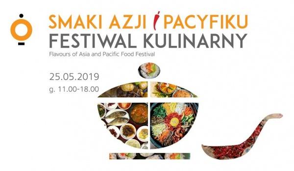Festiwal Kulinarny Smaki Azji I Pacyfiku Sobota 25 Maja 2019