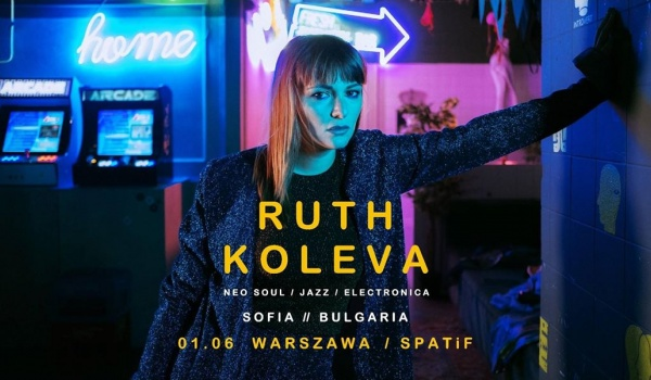 Going. | Ruth Koleva / neo soul / jazz / electronica - Klub SPATiF