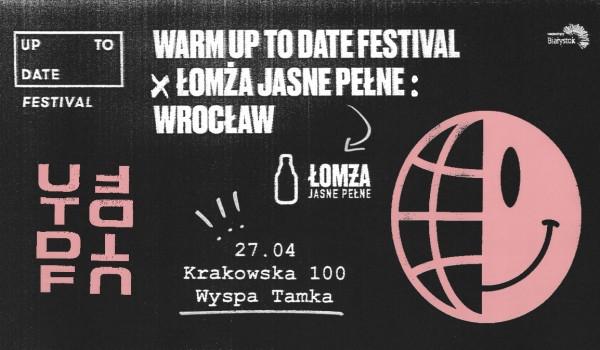 Going. | Warm Up To Date x Łomża Jasne Pełne: Wrocław - Warm Up To Date | Wrocław