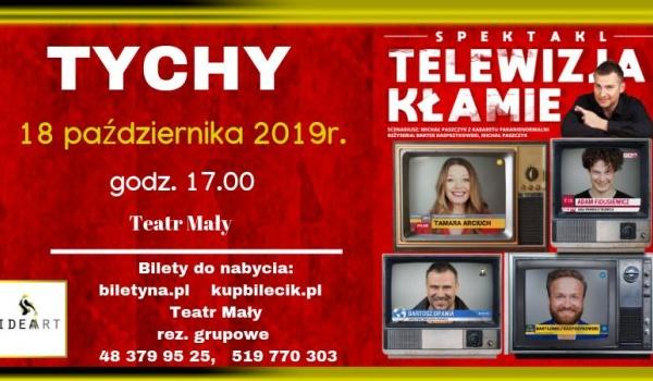 Going. | Telewizja Kłamie- w Tychach- spektakl komediowy - Teatr Mały Tychy