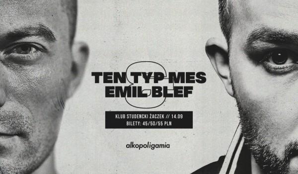 Going. | Ten Typ Mes / Emil Blef - Klub Studencki Żaczek
