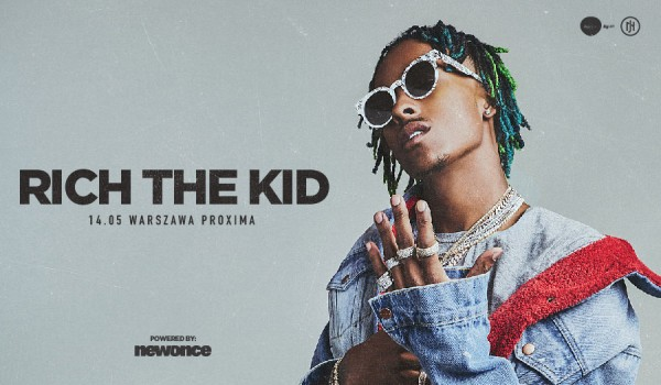Going. | Rich the Kid - Proxima