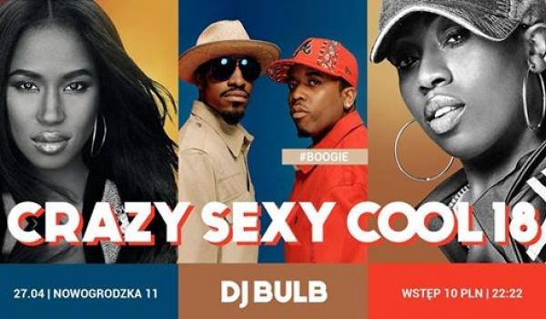 Going.   Crazy Sexy Cool #18 / Dj Bulb / Boogie - BARdzo bardzo