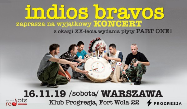 Going. | Indios Bravos – XX lecie płyty Part One - Progresja