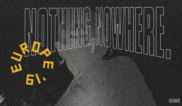 Going. | nothing,nowhere. - Proxima