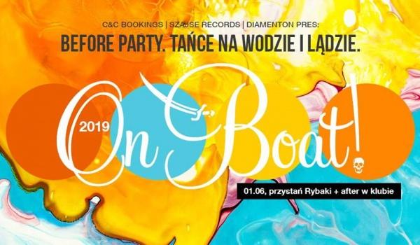Going. | On Boat 2019 B4 party | Tańce na wodzie i lądzie - Płock 1/06 - Przystań Rybaki