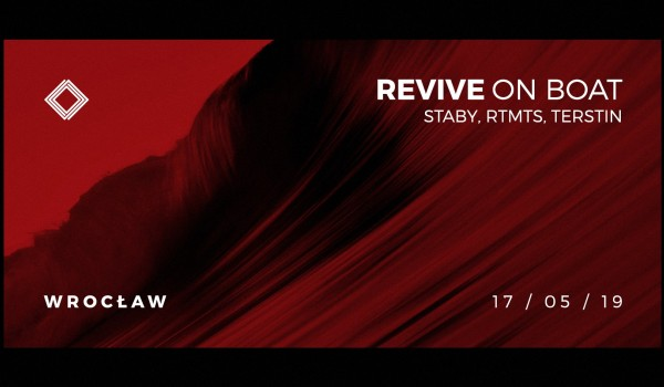 "Going. | Revive On Boat x Terstin Bday - Przystań ""Amfiteatralna"""