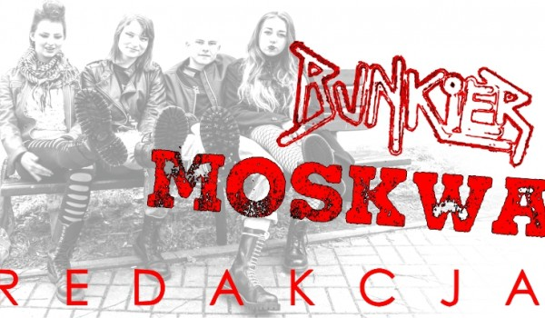 Going. | Moskwa / Redakcja / Bunkier - Klub Spirala