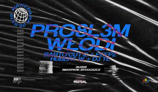 Going. | DON'T STOP Festival: PRO8L3M x Włodi / Wakepark Bydgoszcz - Wakepark