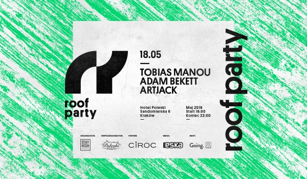 Going. | Roof Party: 18th of May - Hotel Poleski