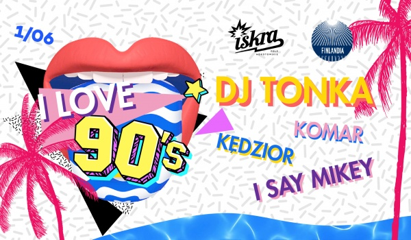 Going. | I Love 90's // DJ TONKA - Iskra Pole Mokotowskie