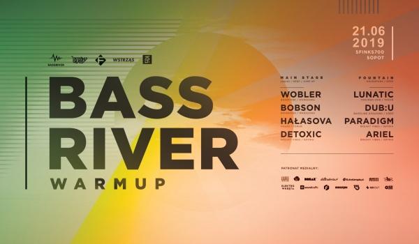 Going. | Bassriver Warmup - Sfinks700