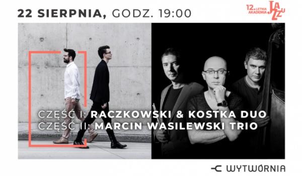 Going. | 12. LAJ - Raczkowski & Kostka Duo / Marcin Wasilewski Trio - Klub Wytwórnia