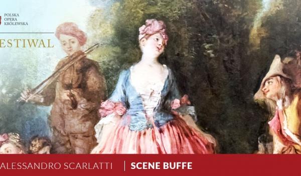 Going.   Scene Buffe / Alessandro Scarlatti - Muzeum Łazienki Królewskie