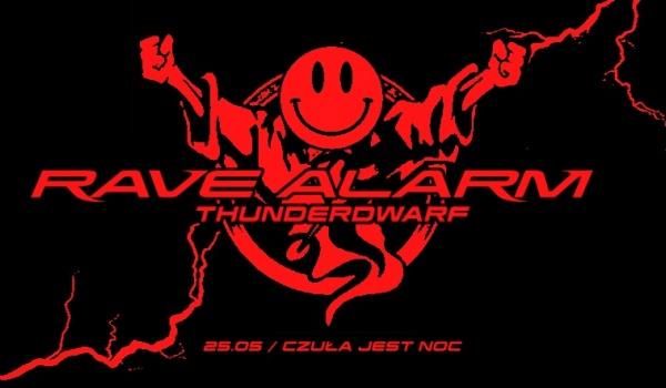 Going. | RAVE ALARM #71 Thunderdwarf - Czuła jest noc