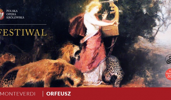 Going.   Orfeusz / Monteverdi - Zamek Królewski