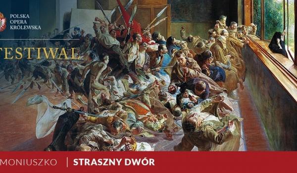 Going.   Straszny Dwór / Moniuszko - Muzeum Łazienki Królewskie