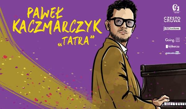 Going. | Paweł Kaczmarczyk - Tatra - OPK Gaude Mater
