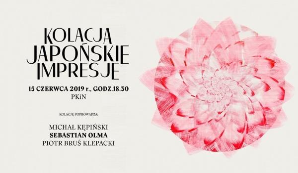 Going. | Kolacja Japońskie Impresje - Plac Defilad