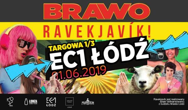 Going. | BRAWO RAVEKJAVIK! - EC1 Łódź - Miasto Kultury