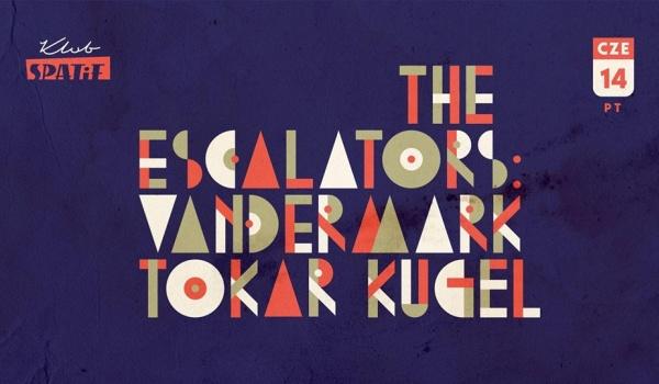 Going. | Vandenmark / Tokar / Kugel • The Escalators w Spatifie - Klub SPATiF