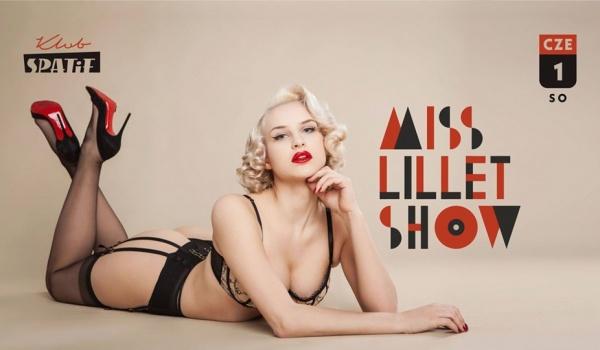 Going. | MiSS LiLLET SHOW • Burleska w Spatifie - Klub SPATiF