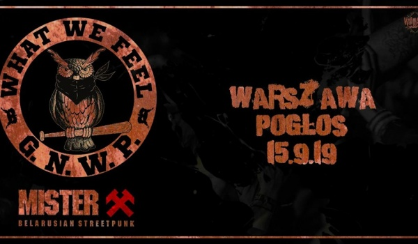 Going. | What We Feel + Mister X - Pogłos