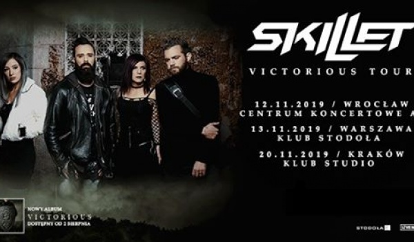 Going. | Skillet | Wrocław - A2 - Centrum Koncertowe