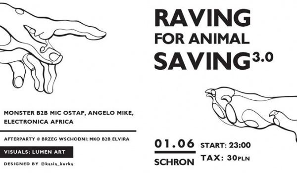 Going. | Raving For Animal Saving 3.0 - Schron