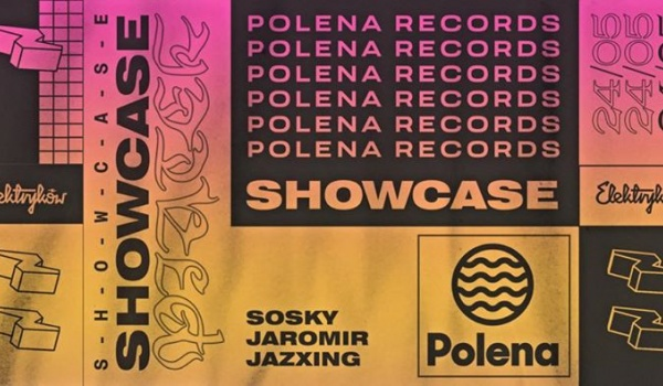 Going. | Showcase: Polena Recordings - Ulica Elektryków